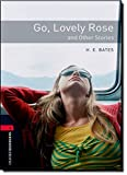 Oxford Bookworms Library 3 Go Lovely Rose 3/E