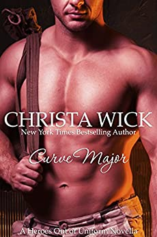 Curve Major (Heroes out of Uniform Book 1) by [Wick, Christa]
