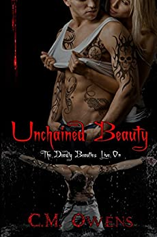 Unchained Beauty (Deadly Beauties Live On Book 5) by [Owens, C.M.]