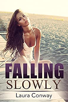Falling Slowly by [Conway, Laura]