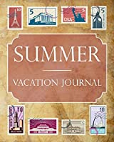 Summer Vacation Journal: Blank Lined Summer Travel Journal/Notebook/Diary Gift Idea for People Who Love to Travel