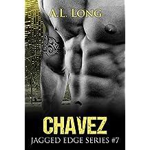 Chavez: Jagged Edge Series #7 (Jagged Edge Series, Alpha-male, Romance)