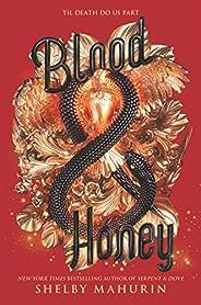 Blood & Honey (Serpent & Dove