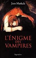 L'énigme des vampires (édition 2010)
