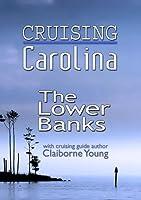 Cruising Carolina-Lower Banks [DVD] [Import]