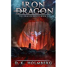 Iron Dragon: An Epic Fantasy Adventure (The Dragon Misfits Book 2)