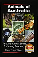 Animals of Australia for Kids: Amazing Animal Books for Young Readers