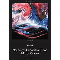 バンド・スコア Nothing's Carved In Stone「Mirror Ocean」