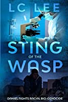Sting of the WASP: Daniel Fights Racial Bio-Genocide