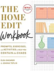 The Home Edit Workbook: Prompts, Exercises and Activities to Help You Contain the Chaos