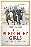 The Bletchley Girls (Extraordinary Lives, Extraordinary Stories of World War Two)