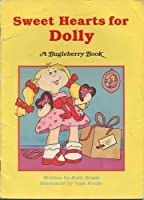Sweet Hearts for Dolly (Bugleberry Book)