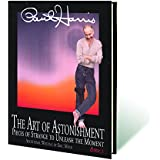 Art of Astonishment Volume 3 by Paul Harris - Book by Murphy's Magic