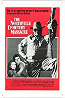 映画の金属看板 ティンサイン ポスター / Tin Sign Metal Poster of Movie Northville Cemetery Massacre