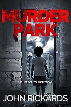 Murder Park by [Rickards, John]