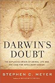 Darwin's Doubt: The Explosive Origin of Animal Life and the Case for Intelligent De