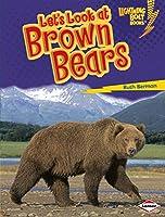Let's Look at Brown Bears (Lightning Bolt Books)