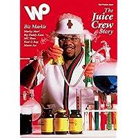 Wax Poetics Japan (No.35) : Juice Crew Issue (ワックス・ポエティックス・ジャパン)