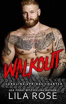 Walkout: (novella 4.5) by [Rose, Lila]