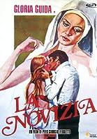 La Novizia [Italian Edition]