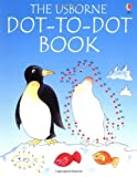 Dot to Dot Book (Usborne Dot-to-dot)