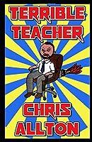 Terrible Teacher