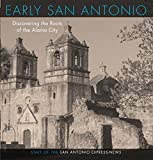 San Antonio Stories: Centuries of Culture and Community