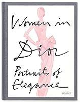 Women in Dior: Portraits of Elegance