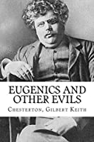 Eugenics and Other Evils [並行輸入品]