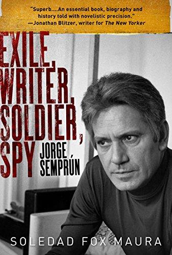 Exile, Writer, Soldier, Spy: J...