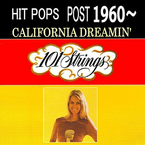 ヒット・ポップス 1960年以後~ 夢のカリフォルニア