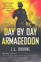Day By Day Armageddon by J. L. Bourne(2010-06-24)
