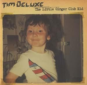 The Little Ginger Club Kid [ボーナストラック2曲収録・解説付国内盤 / スペシャル・プライス!] (BRC281)