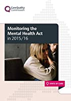 Monitoring the Mental Health Act in 2015/16