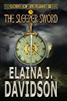 The Sleeper Sword (Lore of Reaume)