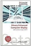 Privacy Enhanced Computer Display