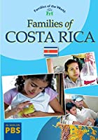 Families of Costa Rica(Families of the World)