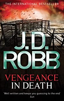 Vengeance In Death: 6 by [Robb, J. D.]