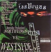 Northtown vs. Westside Vol. 1