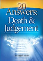 20 Answers: Death and Judgement