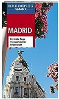 Baedeker SMART Reisefuehrer Madrid: Perfekte Tage mit spanischer Lebenslust