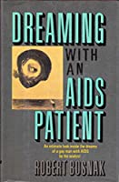 DREAMG W/AIDS PATIENT