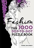 Fashion: The 1000 Dot-to-Dot Book