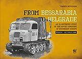 ペコパブリシング ベッサラビアからベオグラードへ 1944年3月から10月にかけてのソビエト軍による東南ヨーロッパ征服の図解研究 写真集 書籍 PEK8328