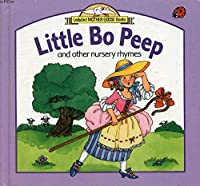 Little Bo Peep and Other Nursery Rhymes (Ladybird Mother Goose books)