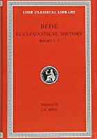 Ecclesiastical History, Volume I: Books 1-3 (Loeb Classical Library)
