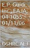 E.P. Guidi, Inc., EAJA; 04-1055  01/11/06 (English Edition)