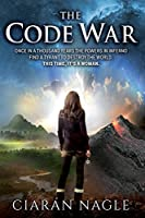 The Code War: Once in a Thousand Years the Powers in Inferno Find a Ruthless Tyrant to Destroy the World. This Time, It's Someone No-one Would Suspect.
