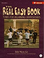 The Real Easy Book, Vol. 1: Tunes for Beginning Improvisers (B-flat version) by Michael Zisman(2005-06-01)