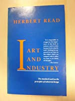 Art and Industry: The Principles of Industrial Design